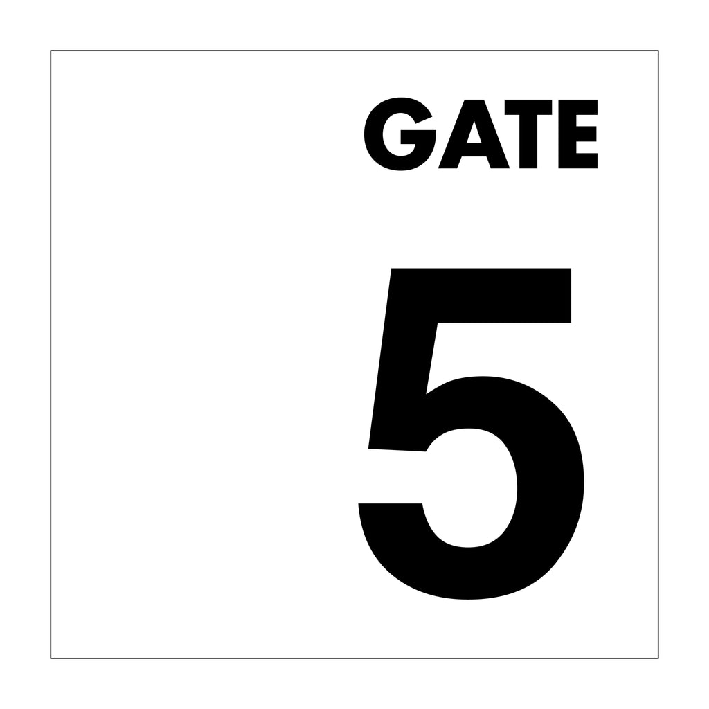 Gate No 5 Sign