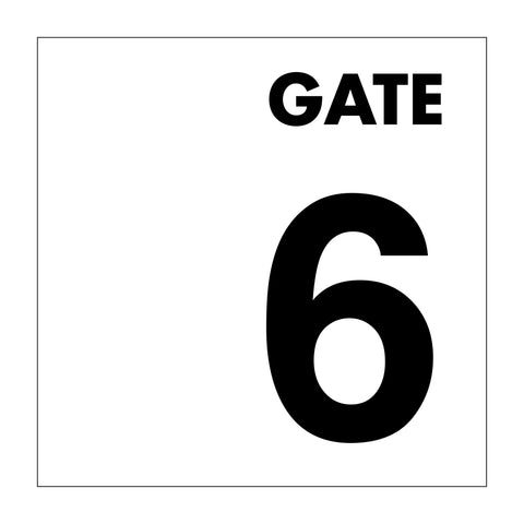 Gate No 6 Sign