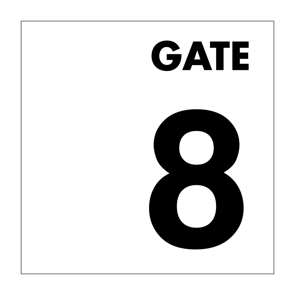 Gate No 8 Sign