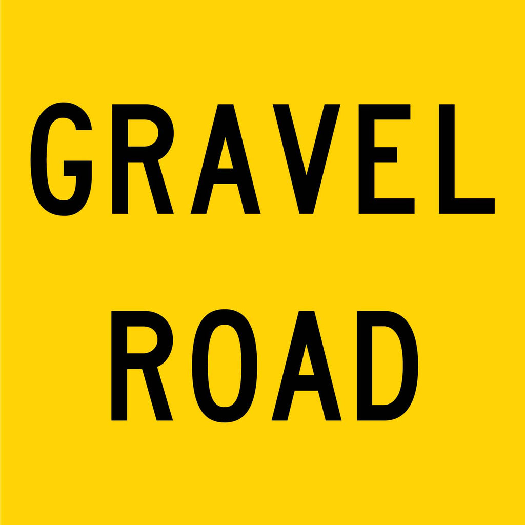 Gravel Road Multi Message Reflective Traffic Sign
