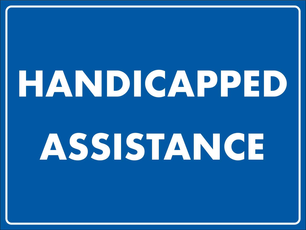 Handicapped Assistance Sign