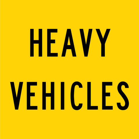 Heavy Vehicles Multi Message Reflective Traffic Sign