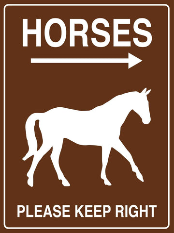 Horses Please Keep Right Sign