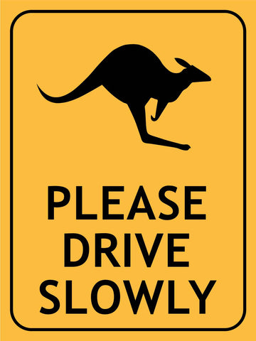 Kangaroo Please Drive Slowly Sign