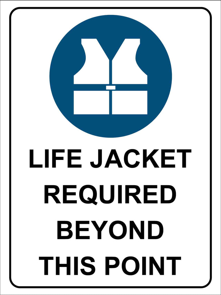 Life Jacket Required Beyond this Point Sign