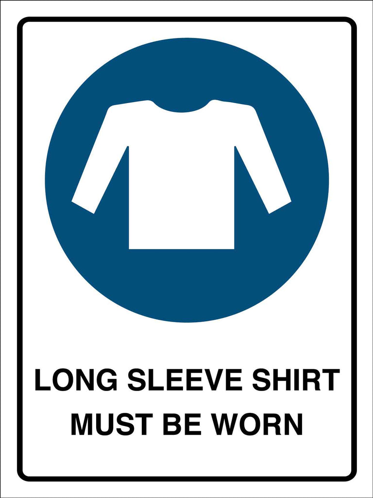 Long Sleeve Shirt Must Be Worn Sign