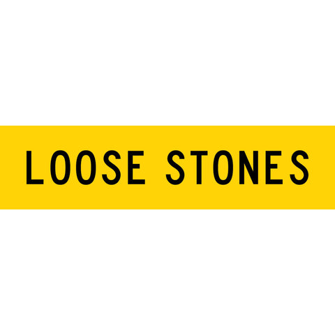 Loose Stones Long Skinny Multi Message Reflective Traffic Sign