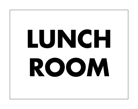 Lunch Room Sign