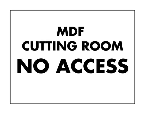 MDF Cutting Room Sign