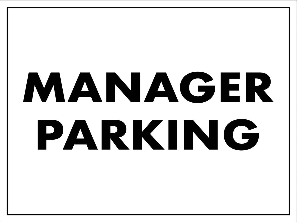 Manager Parking Sign
