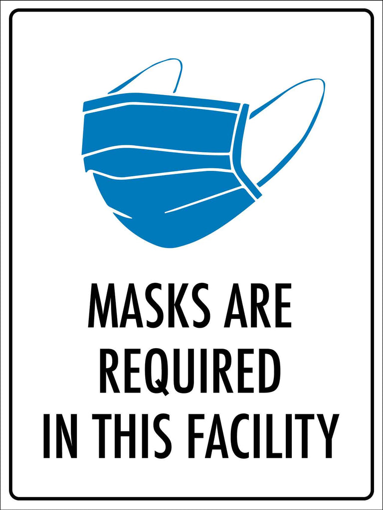 Masks are Required in this Facility Sign