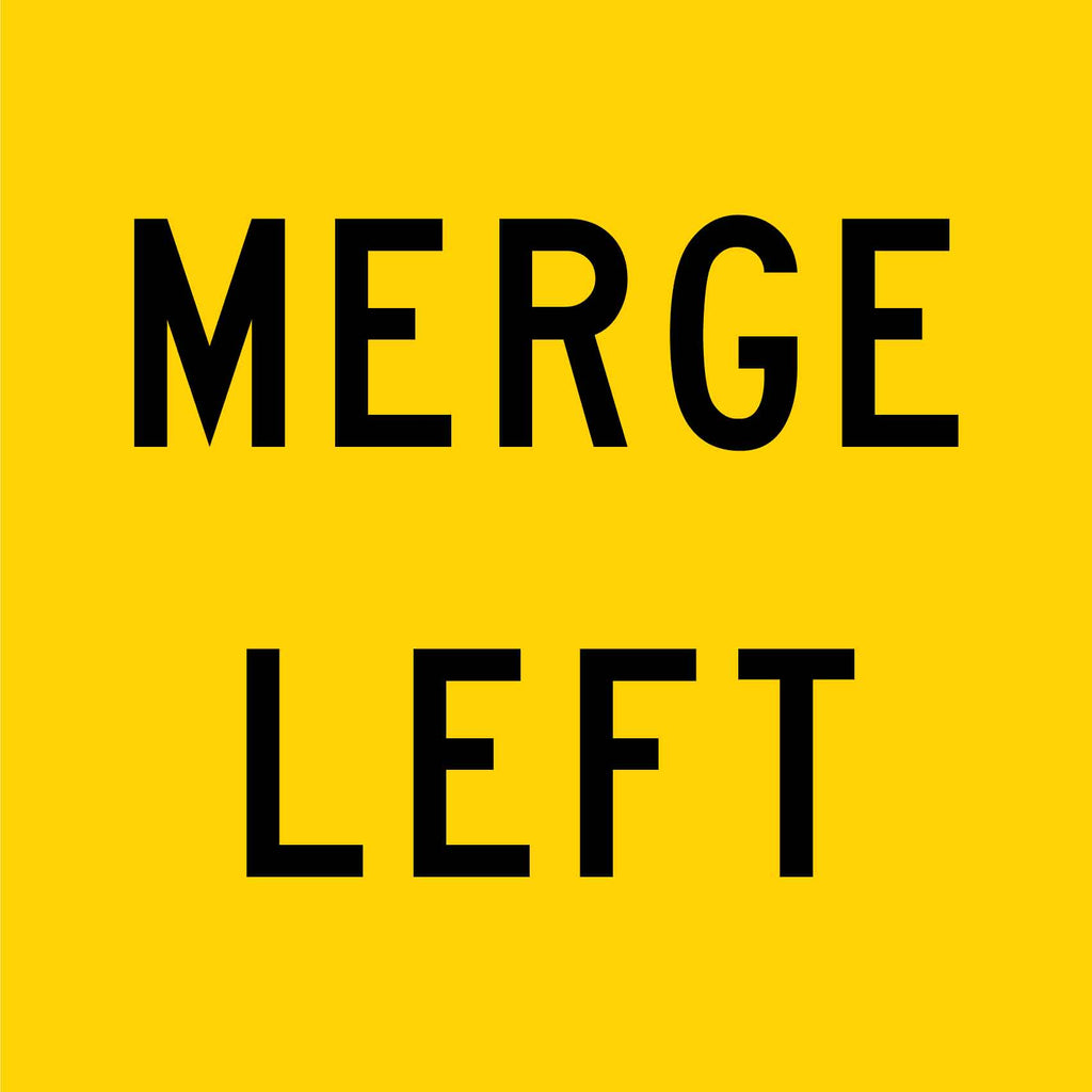 Merge Left Multi Message Reflective Traffic Sign