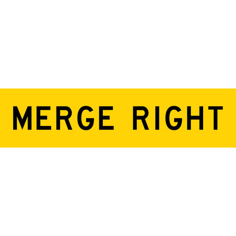 Merge Right Long Skinny Multi Message Reflective Traffic Sign