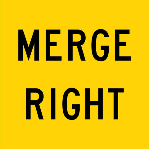 Merge Right Multi Message Reflective Traffic Sign