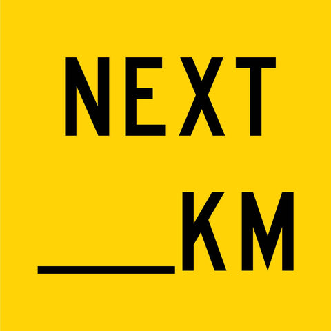 Next __km Multi Message Reflective Traffic Sign