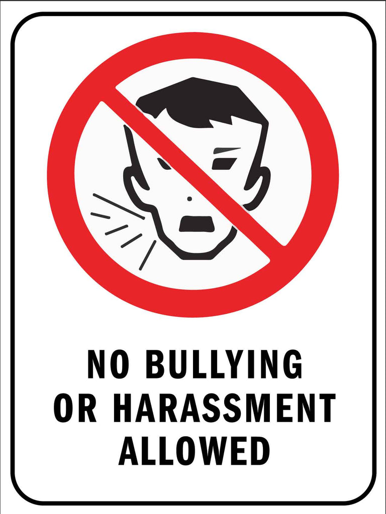 No Bullying Or Harassment Allowed 2 Sign