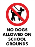 No Dogs Allowed On School Grounds Sign