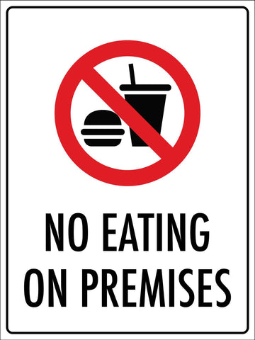No Eating On Premises Sign