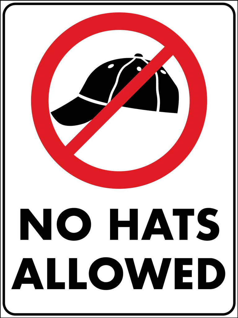 No Hat Allowed Sign