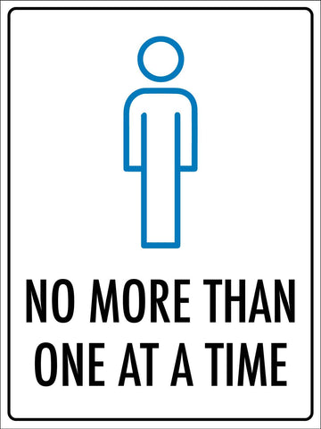 No More Than One At a Time Sign