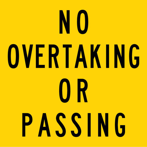 No Overtaking Or Passing Multi Message Reflective Traffic Sign