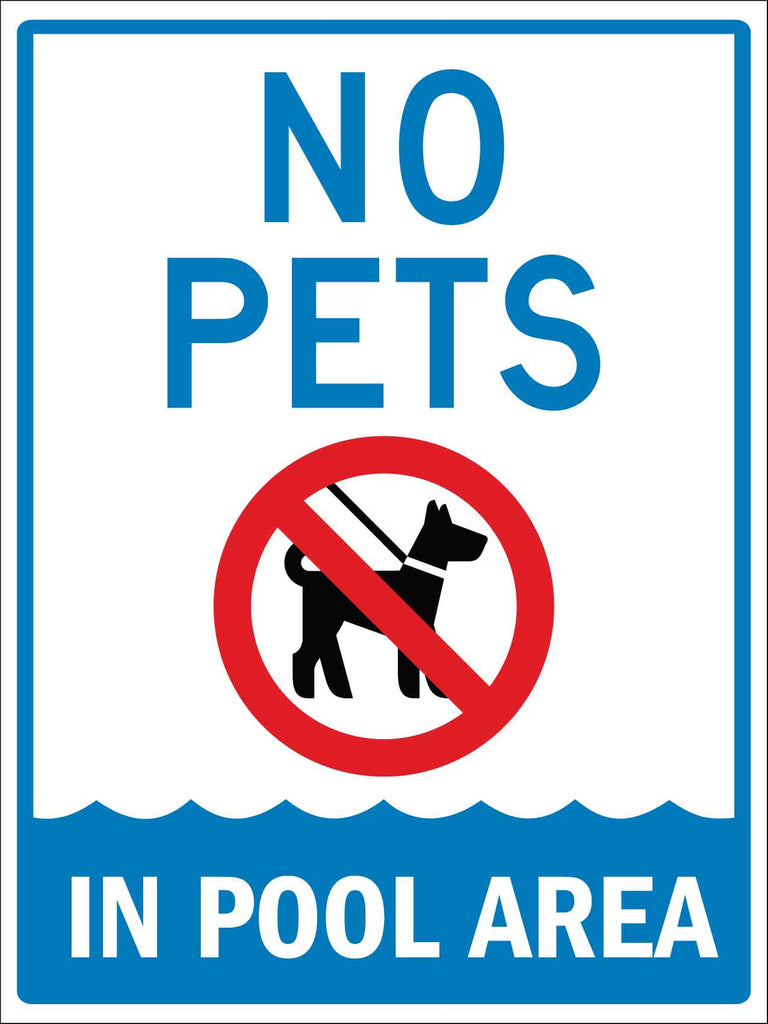 No Pets in Pool Area Sign