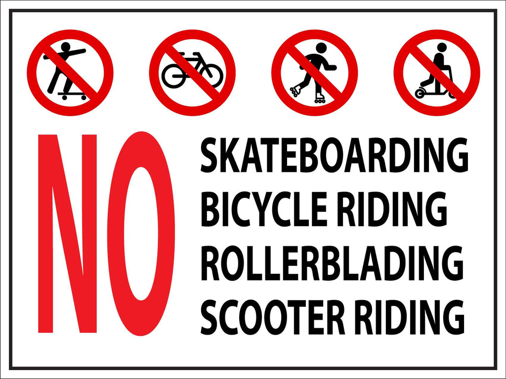 No Skateboarding Bike Riding Rollerblading Scooter Sign