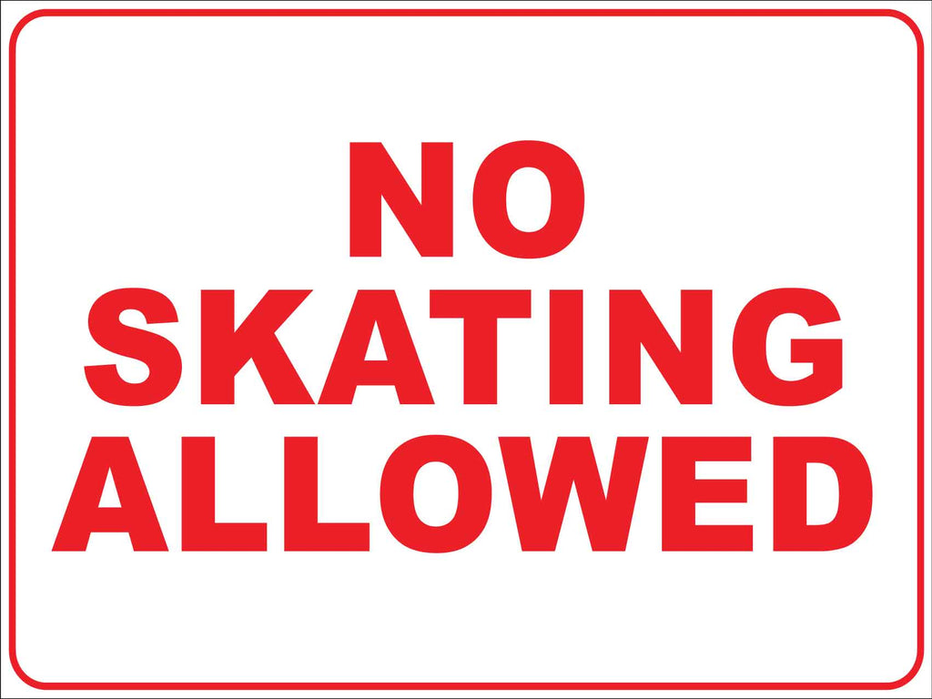 No Skating Allowed Sign