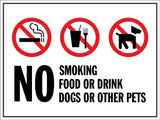 No Smoking Food Drinks Dogs Other Pets Sign