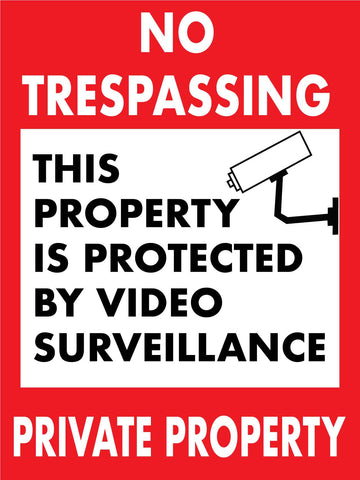 No Trespassing Private Property - Video Surveillance Sign