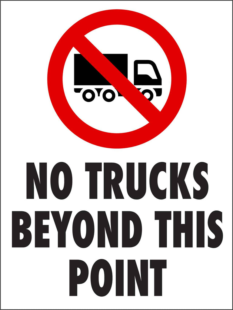 No Trucks Beyond This Point Sign