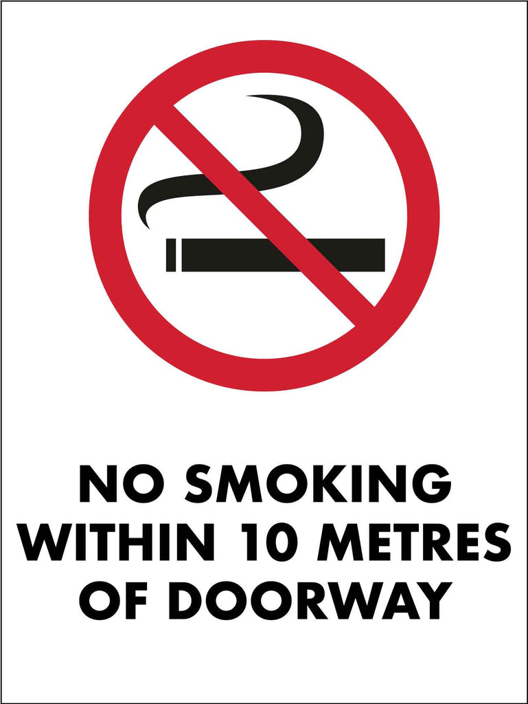 No Smoking Within 10 Metres Of Doorway