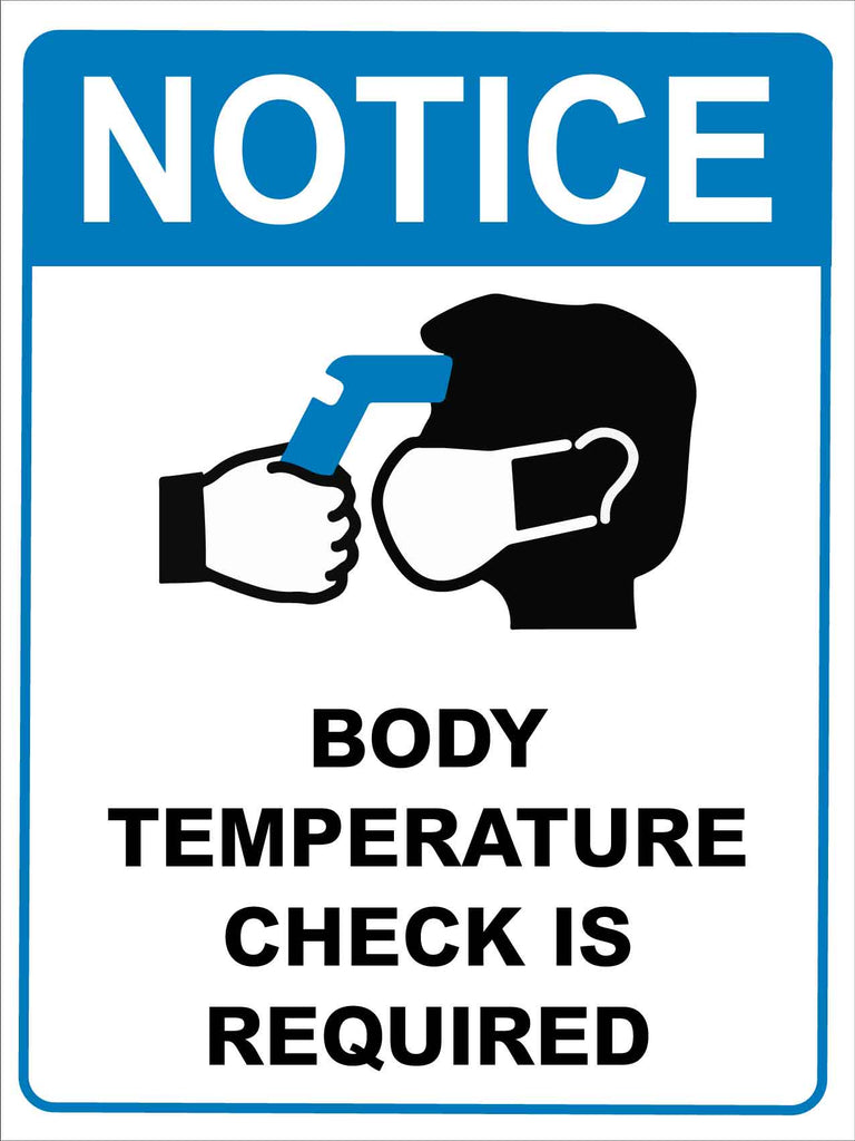Notice Body Temperature Check is Required Blue Sign