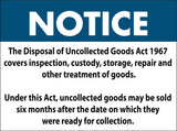 Notice Disposal Of Uncollected Goods Sign