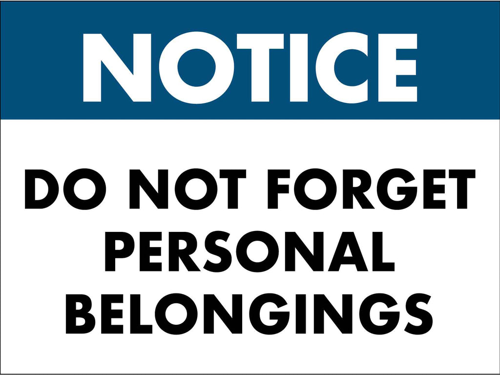 Notice Do Not Forget Personal Belongings Sign