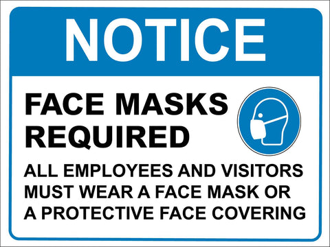 Notice Face Mask Required All Employees Blue Sign