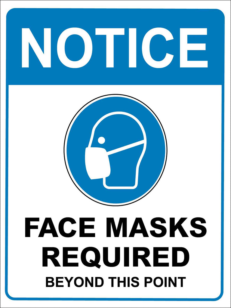 Notice Face Mask Required Beyond This Point Blue Sign