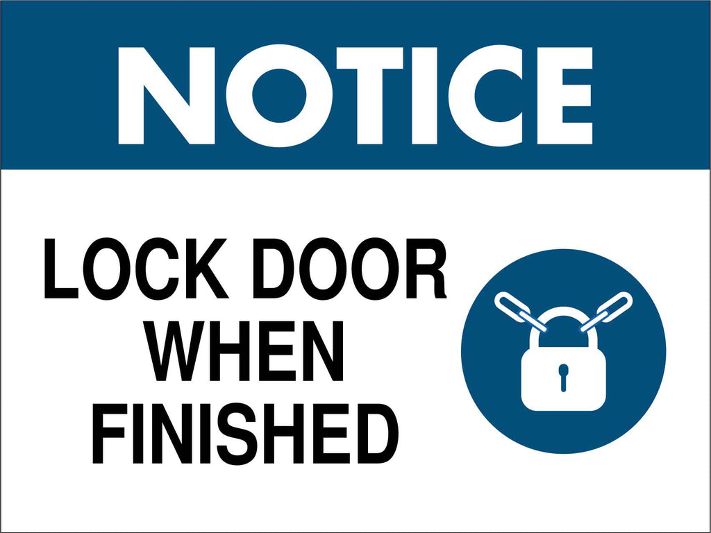 Notice Lock Door When Finished Sign
