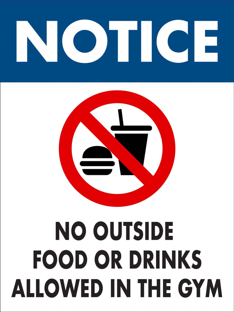 Notice No Outside Food or Drink Allowed in Gym Sign