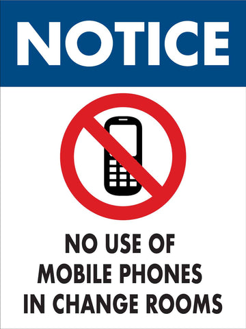 Notice No Use of Mobile Phones in Change Rooms Sign