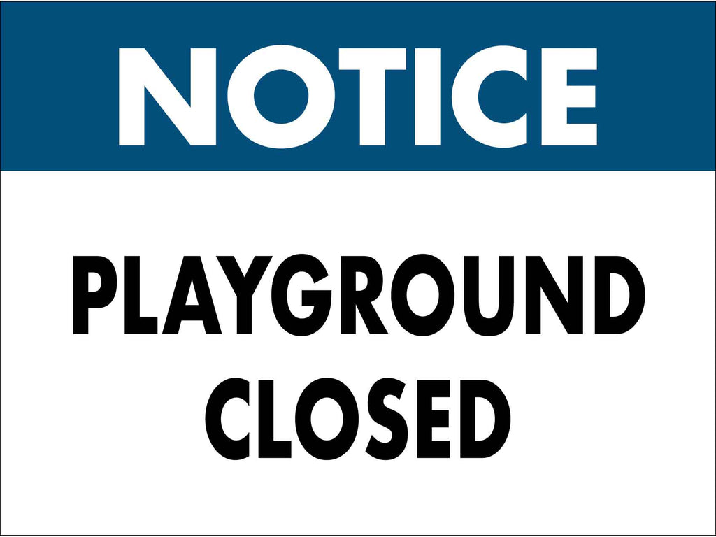 Notice Playground Closed Sign