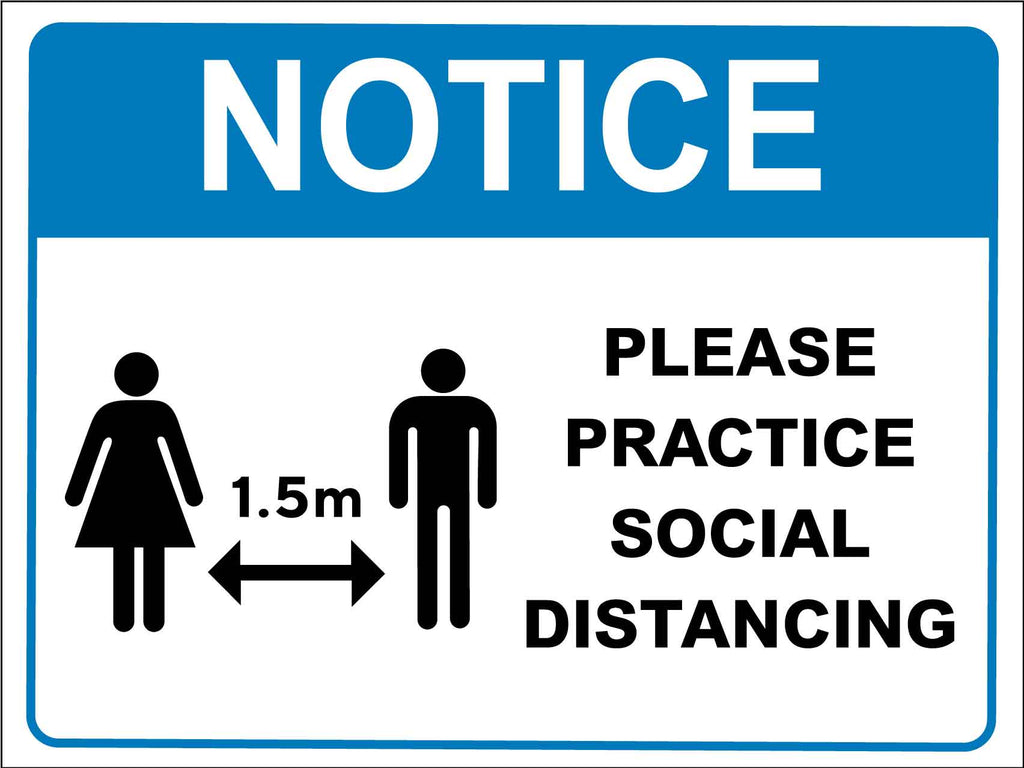 Notice Please Practice Social Distancing Blue Sign
