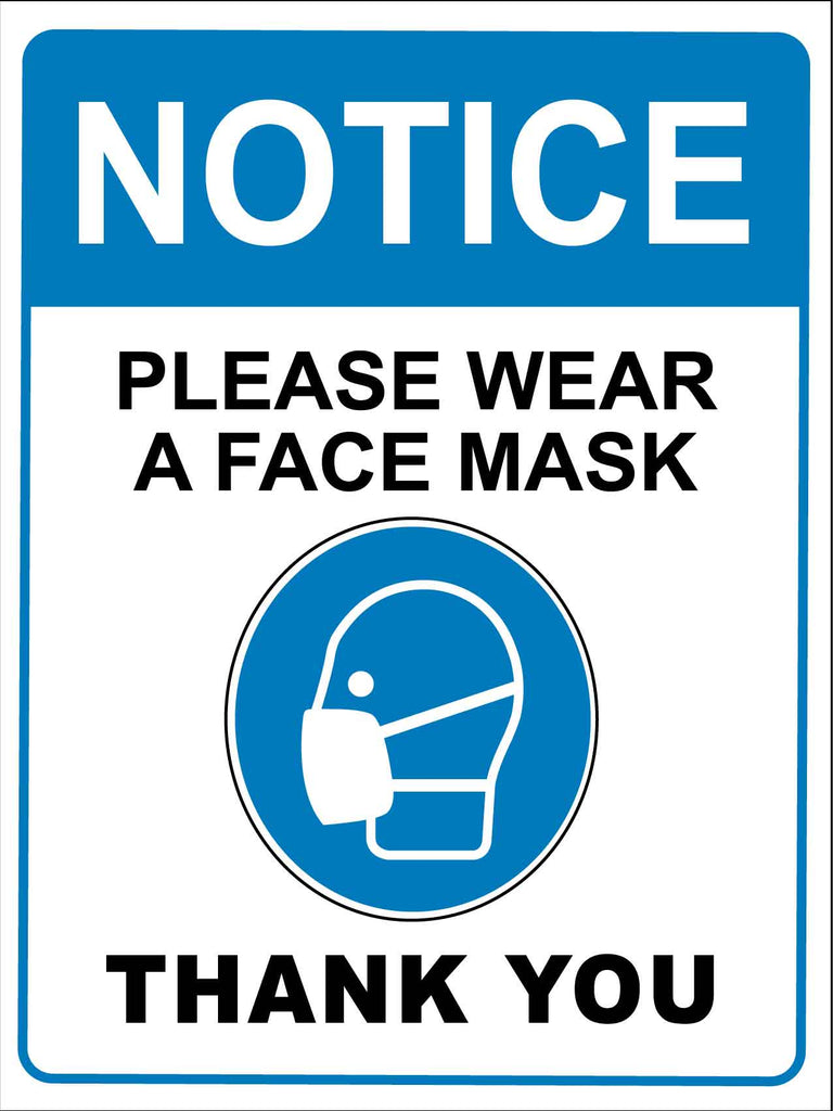 Notice Please Wear A Face Mask Thank You Sign