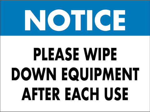 Notice Please Wipe Down Equipment Light Blue Sign