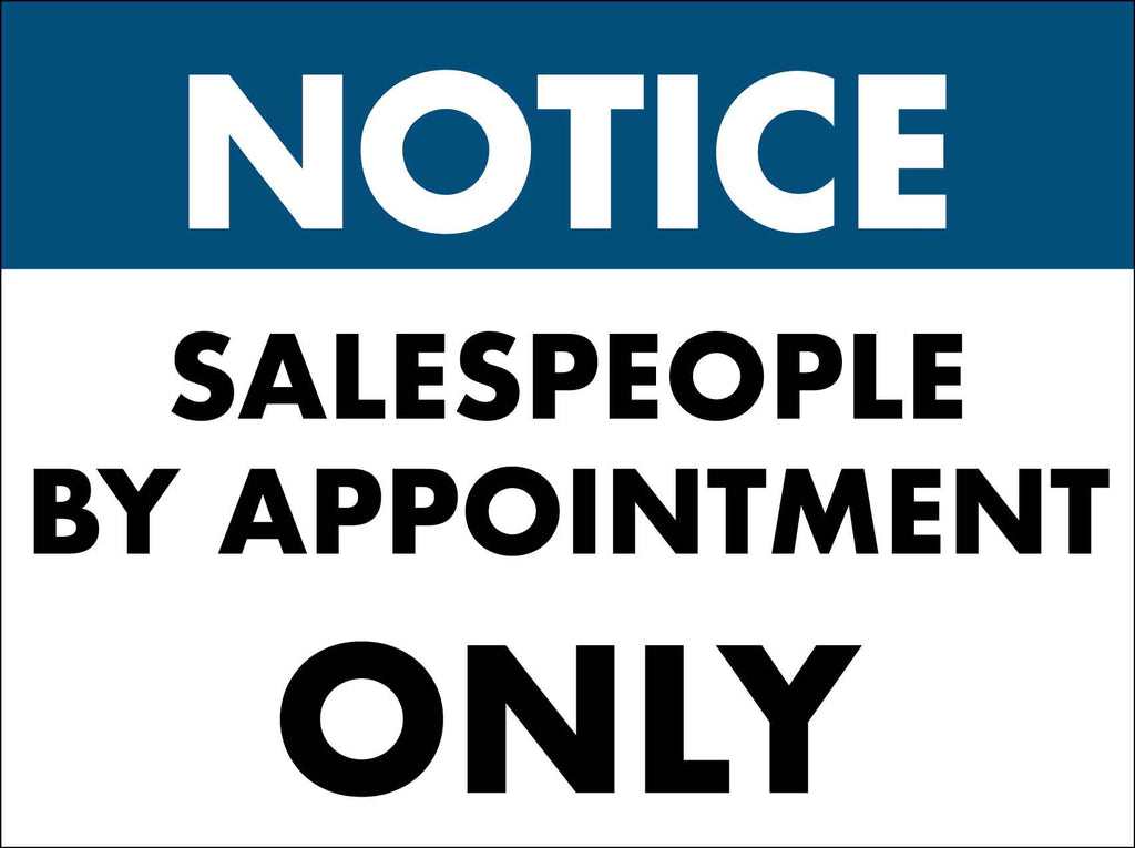 Notice Salespeople By Appointment Only Sign