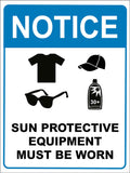Notice Sun Protective Equipment Must Be Worn Sign