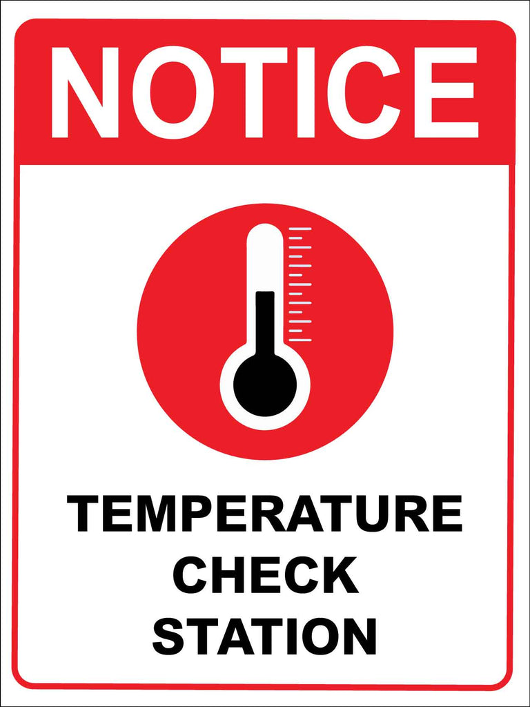 Notice Temperature Check Station Red Sign