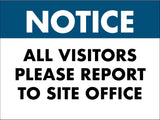 Notice Visitors Report Sign