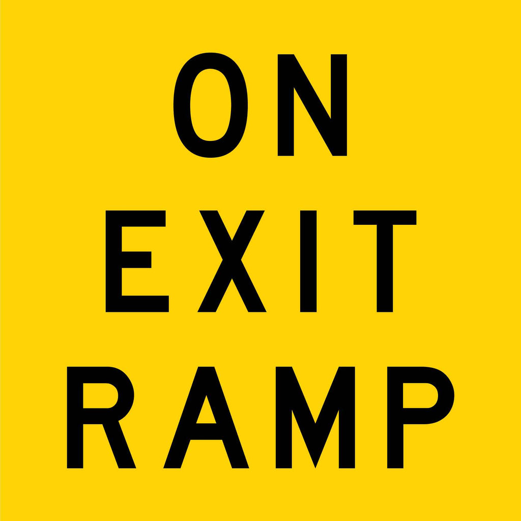 On Exit Ramp Multi Message Reflective Traffic Sign