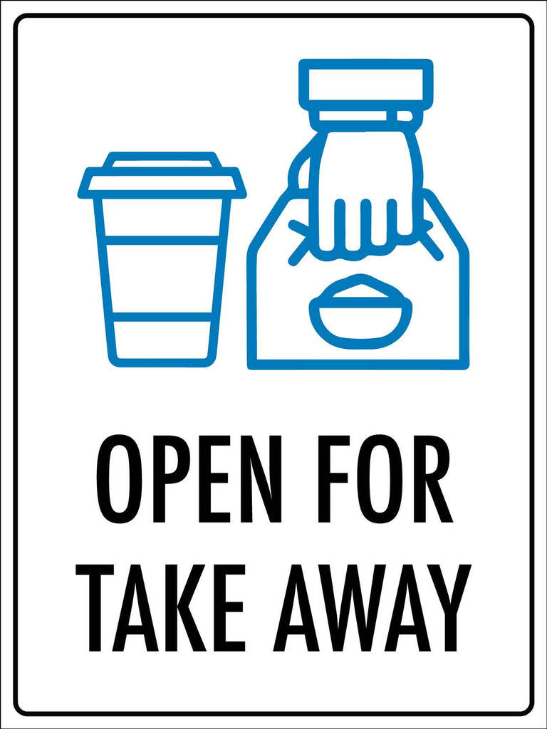 Open For Take Away Sign